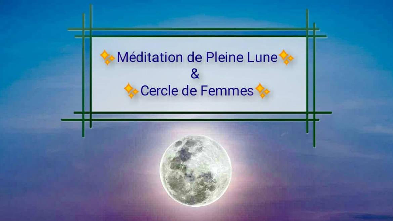 Méditations de Pleines Lunes & Cercles de Femmes