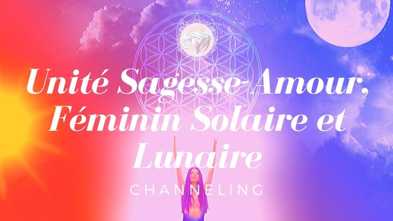 Unité-Sagesse-Amour-Féminin-Solaire-et-Lunaire-Channeling-de-Noël.jpg