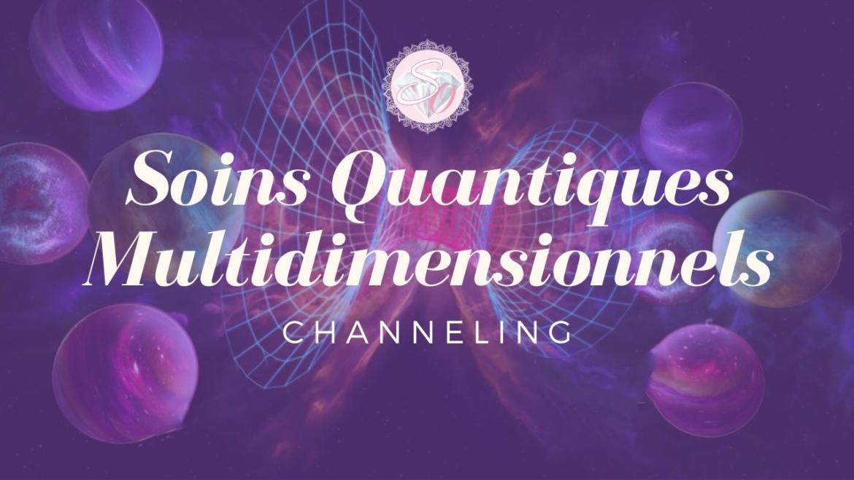 Soins-Quantiques-Multidimensionnels-Channeling.jpg