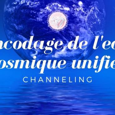 Encodage de l'eau cosmique unifiée – Channeling